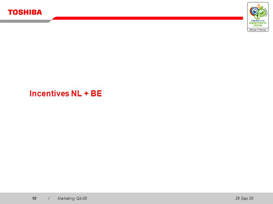 26 Sep 0510/Marketing Q4-0510 Incentives NL + BE
