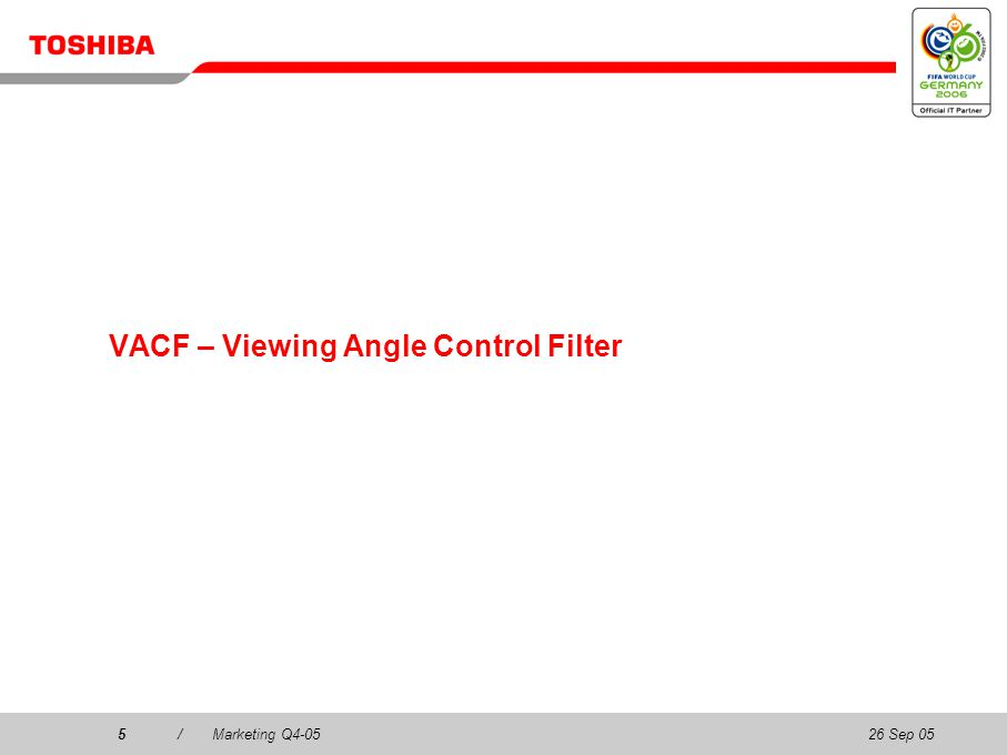 26 Sep 055/Marketing Q4-055 VACF – Viewing Angle Control Filter