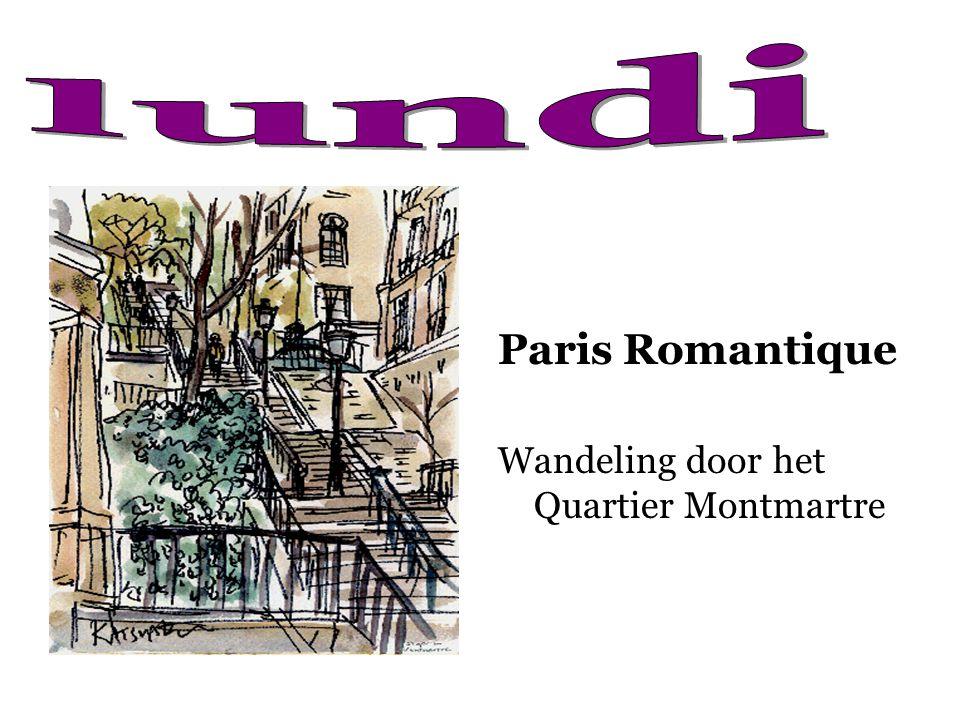 Paris Romantique Wandeling door het Quartier Montmartre