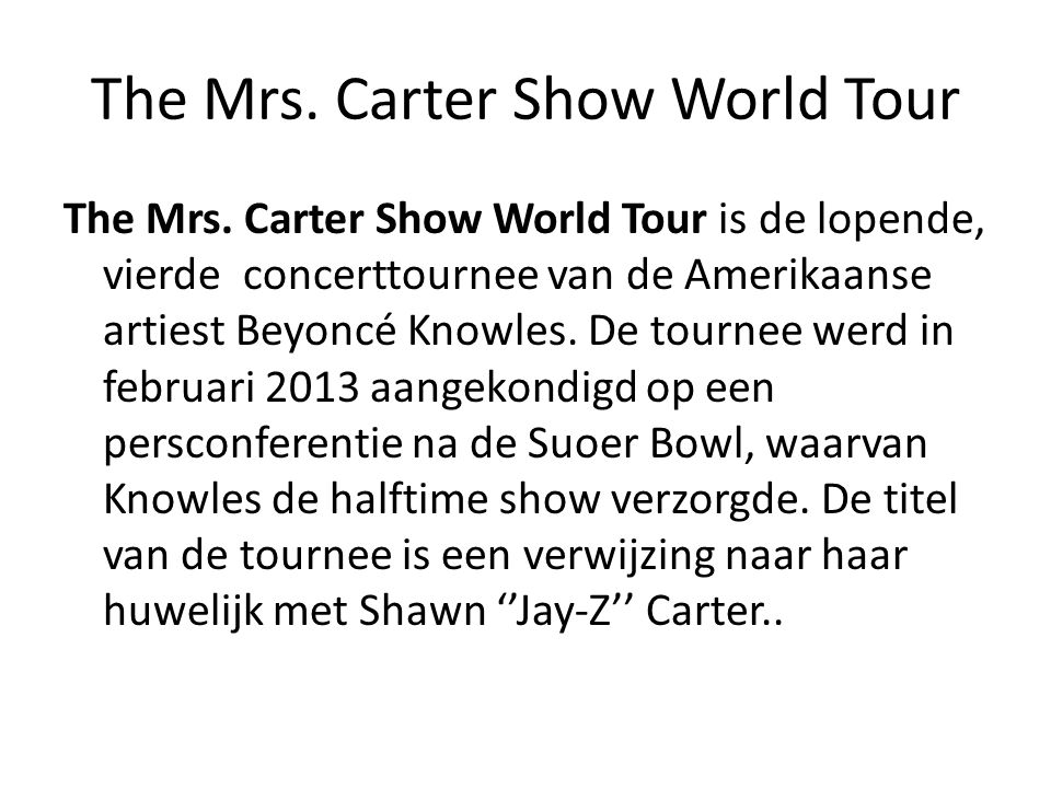 The Mrs. Carter Show World Tour The Mrs.