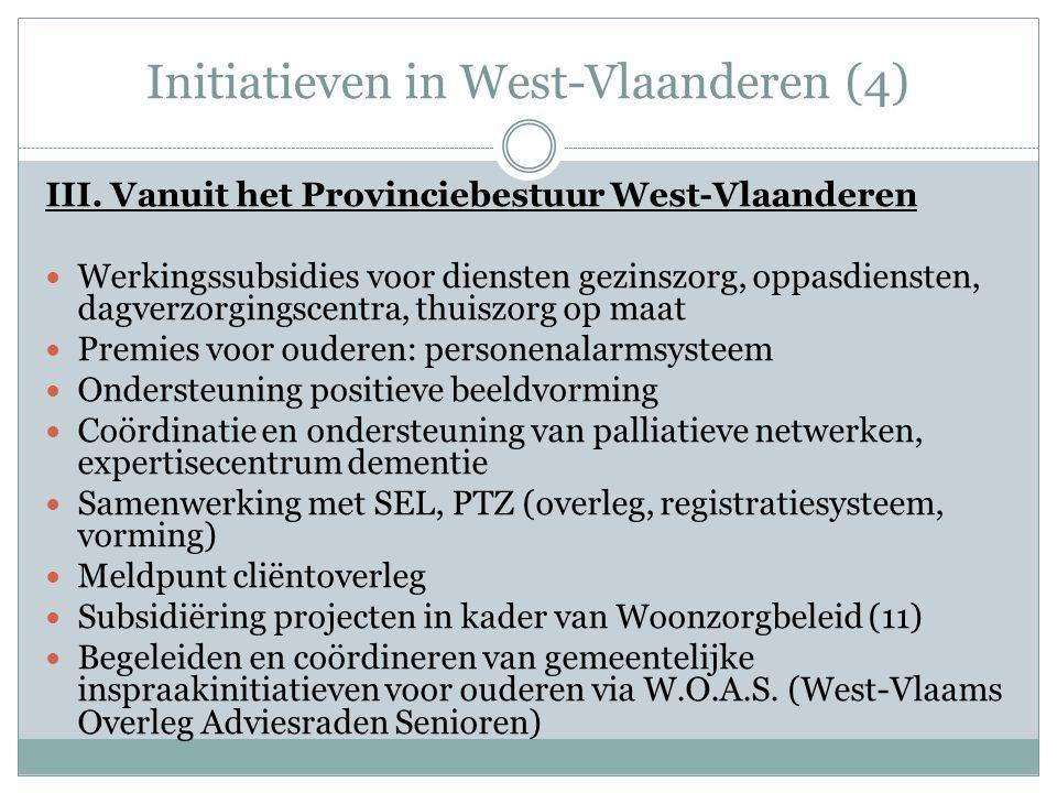 Initiatieven in West-Vlaanderen (4) III.
