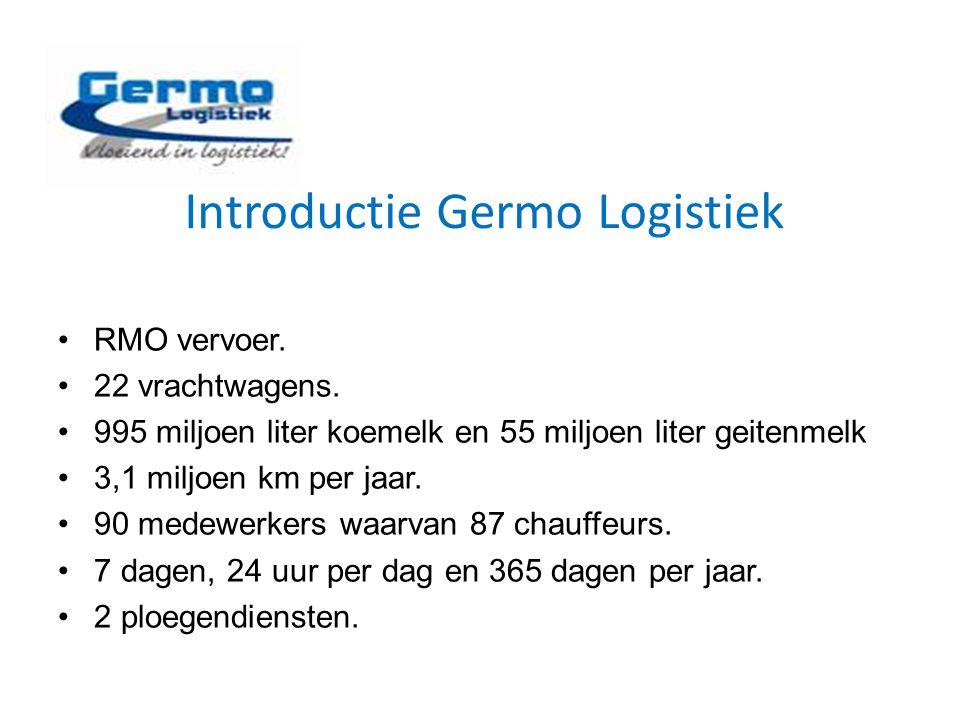 Introductie Germo Logistiek RMO vervoer. 22 vrachtwagens. 995 miljoen liter koemelk en 55 miljoen liter geitenmelk 3,1 miljoen km per jaar. 90 medewer