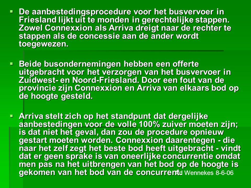 De aanbestedingsprocedure voor het busvervoer in Friesland lijkt uit te monden in gerechtelijke stappen. Zowel Connexxion als Arriva dreigt naar de