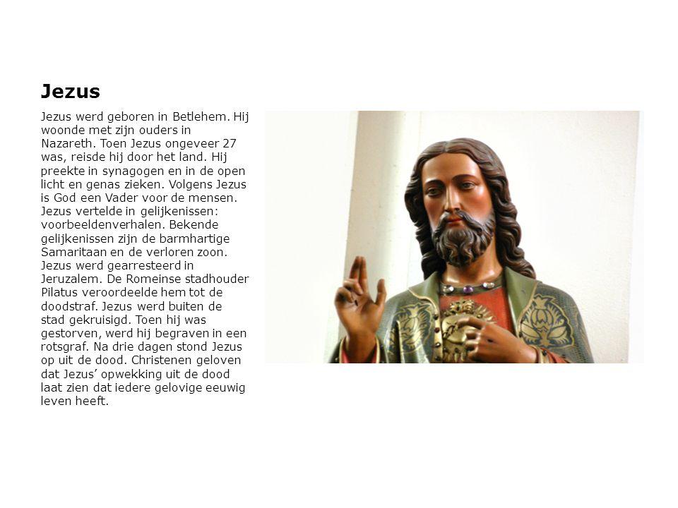 Jezus Jezus werd geboren in Betlehem. Hij woonde met zijn ouders in Nazareth. Toen Jezus ongeveer 27 was, reisde hij door het land. Hij preekte in syn
