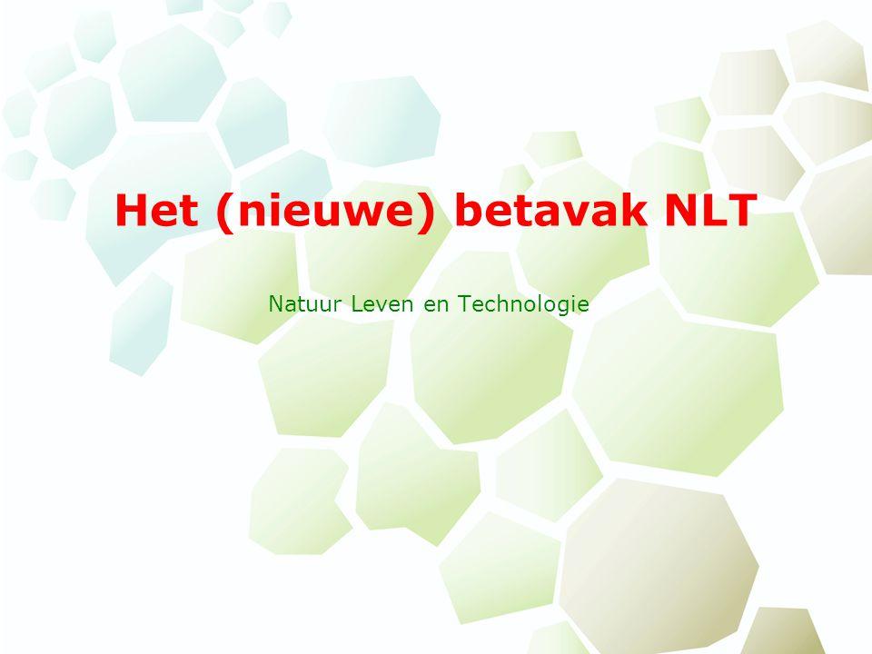 Het (nieuwe) betavak NLT Natuur Leven en Technologie