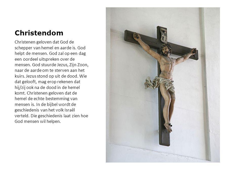 Christendom Christenen geloven dat God de schepper van hemel en aarde is. God helpt de mensen. God zal op een dag een oordeel uitspreken over de mense