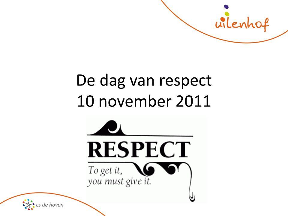 De dag van respect 10 november 2011