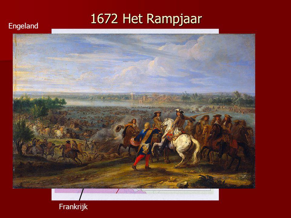 1672 Het Rampjaar Frankrijk De bisschop van Munster en de aartsbisschop van Keulen Engeland