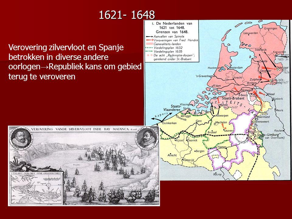 Verovering zilvervloot en Spanje betrokken in diverse andere oorlogen → Republiek kans om gebied terug te veroveren 1621- 1648