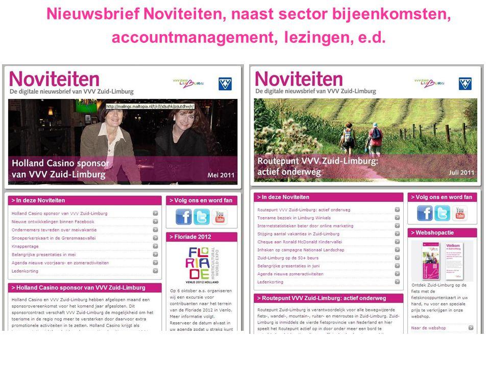 Nieuwsbrief Noviteiten, naast sector bijeenkomsten, accountmanagement, lezingen, e.d.