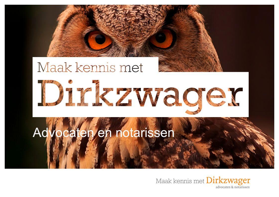 Copyright 2011. Dirkzwager Advocaten & Notarissen Advocaten en notarissen