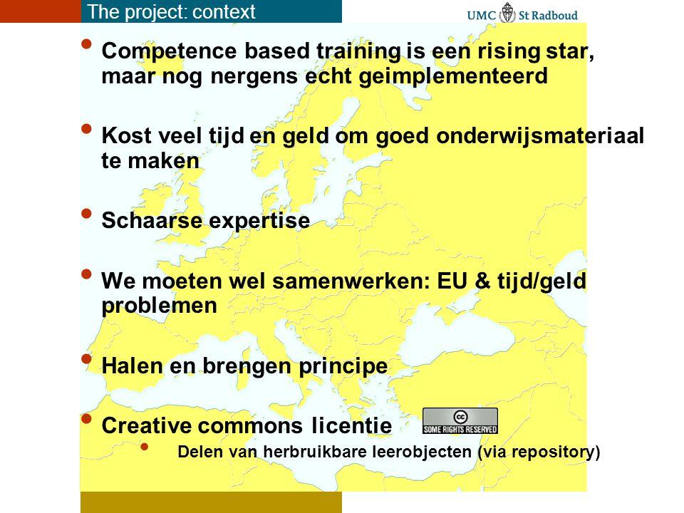 Europese ID: Neuroscience nursing = specialisme acute neurozorg, neurorevalidatie, Chronische neurozorg /neuropalliatieve zorg EANN als initiator en bewaker EU-curriculum en materialen sterk verbonden met EANN policy plan The project: context