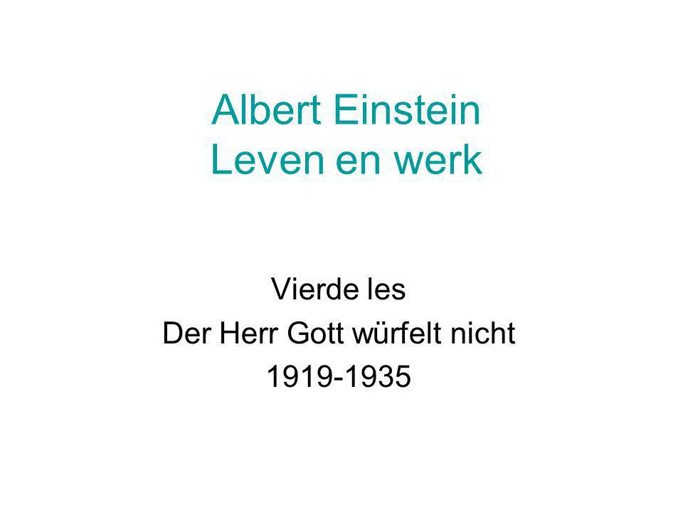 """""""Der Herr Gott würfelt nicht Golf-deeltje dualiteit van materie Louis de Broglie 1929, Nobelprijstoespraak: Determination of the stable motion of electrons in the atom introduces integers, and up to this point the only phenomena involving integers in physics were those of interference and of normal modes of vibration."""
