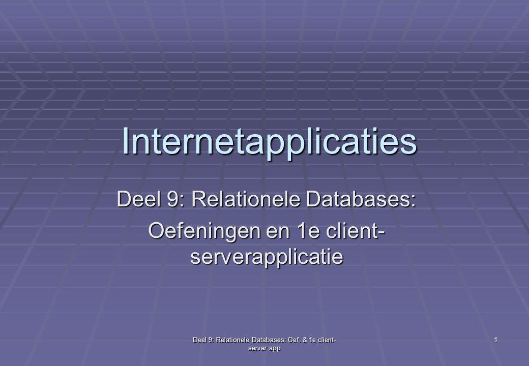 Deel 9: Relationele Databases: Oef.