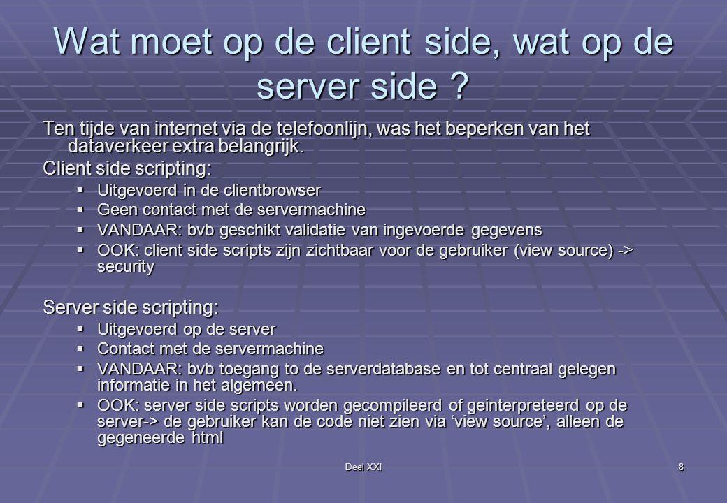 Deel XXI8 Wat moet op de client side, wat op de server side .