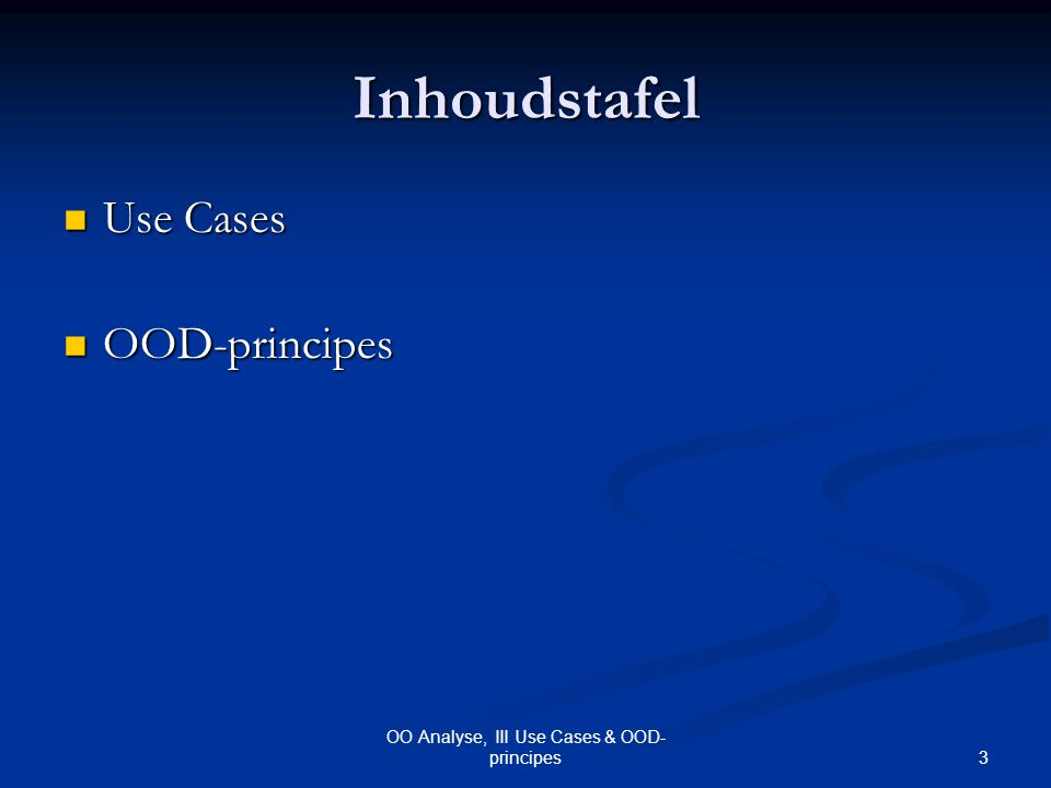 4 OO Analyse, III Use Cases & OOD- principes Use Cases: Het Idee Martin: Martin: Beschrijft de voor de gebruiker merkbare gebeurtenissen, als gevolg van één gebruikersstimulus Beschrijft de voor de gebruiker merkbare gebeurtenissen, als gevolg van één gebruikersstimulus Fowler: Fowler: =Voor de gebruiker merkbare functie =Voor de gebruiker merkbare functie Bereikt 1 welbepaald doel voor de gebruiker Bereikt 1 welbepaald doel voor de gebruiker