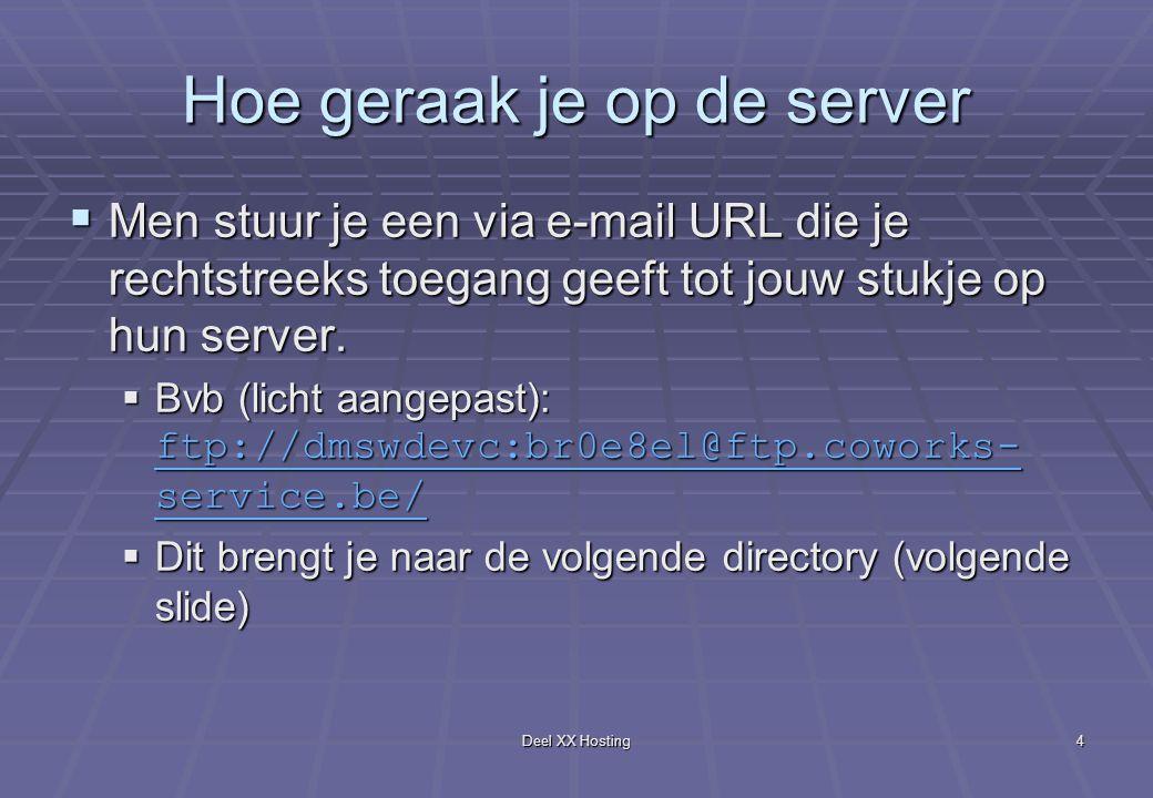 Deel XX Hosting5 Toegang tot je serverbestanden via FTP