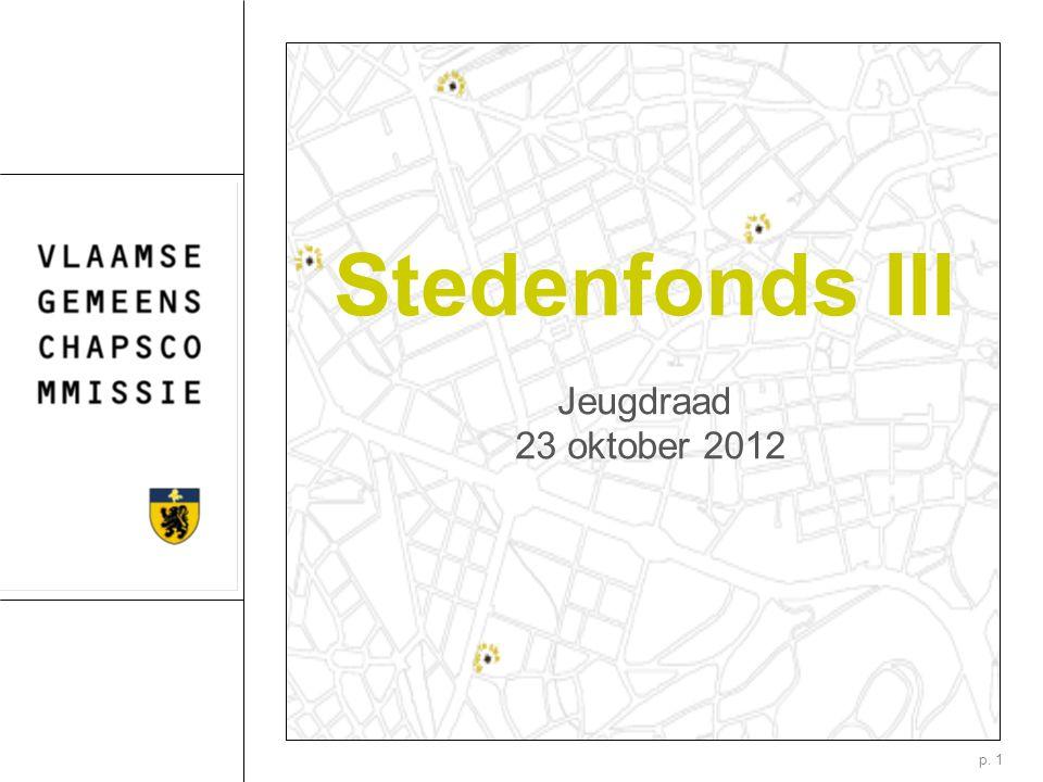 p. 1 Jeugdraad 23 oktober 2012 Stedenfonds III