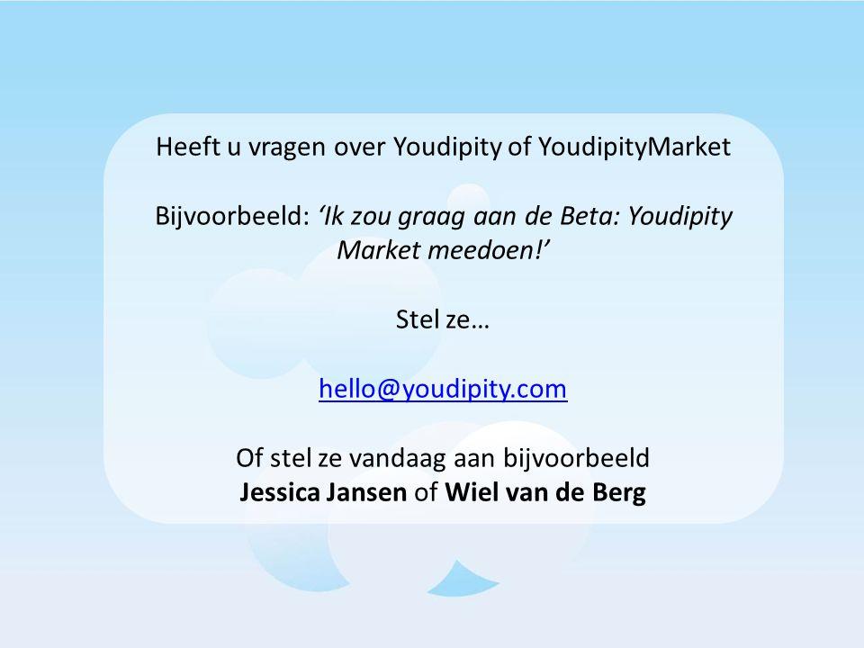Heeft u vragen over Youdipity of YoudipityMarket Bijvoorbeeld: 'Ik zou graag aan de Beta: Youdipity Market meedoen!' Stel ze… hello@youdipity.com Of s