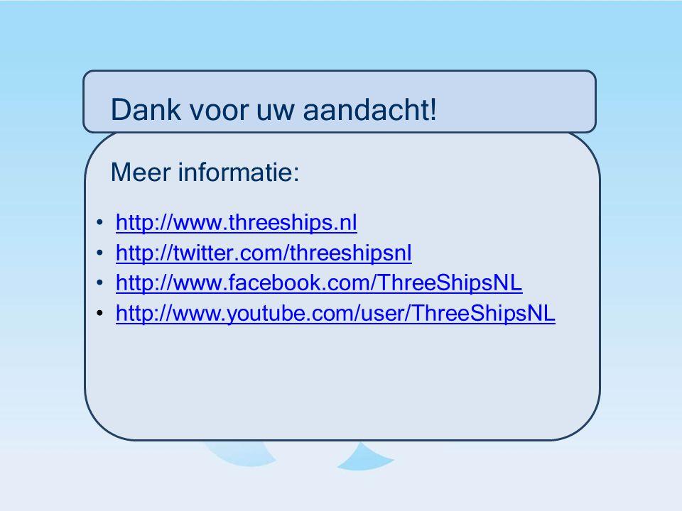 http://www.threeships.nl http://twitter.com/threeshipsnl http://www.facebook.com/ThreeShipsNL http://www.youtube.com/user/ThreeShipsNL Dank voor uw aa