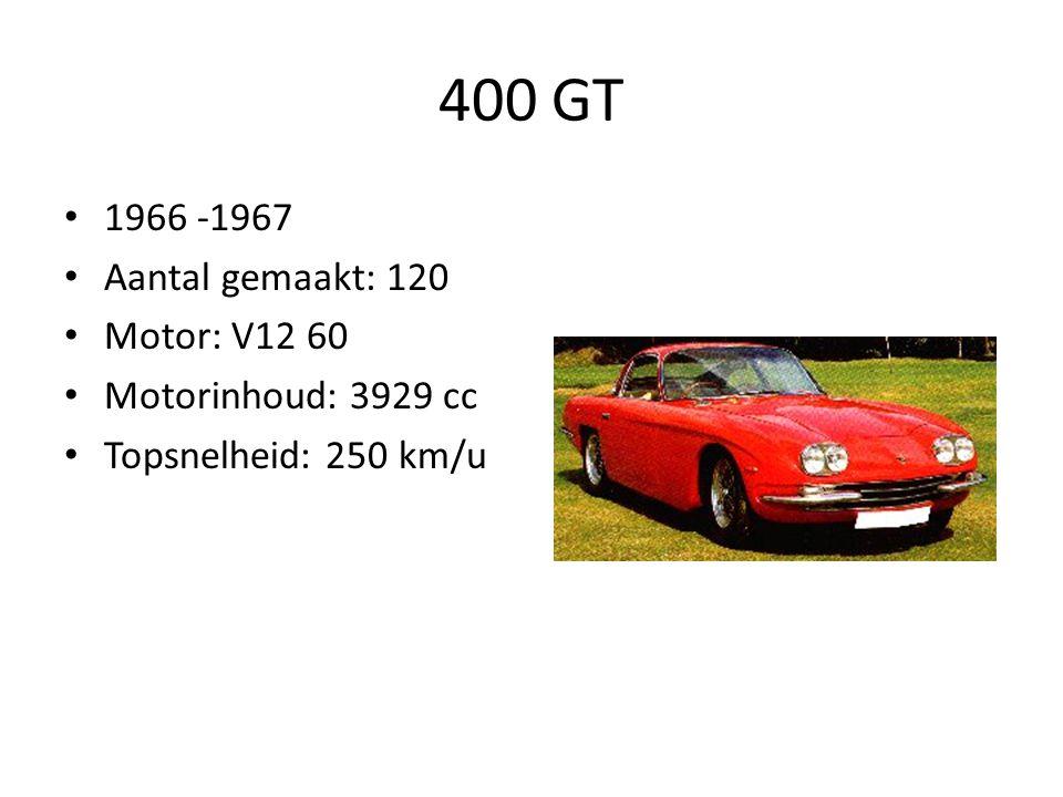 400 GT 1966 -1967 Aantal gemaakt: 120 Motor: V12 60 Motorinhoud: 3929 cc Topsnelheid: 250 km/u