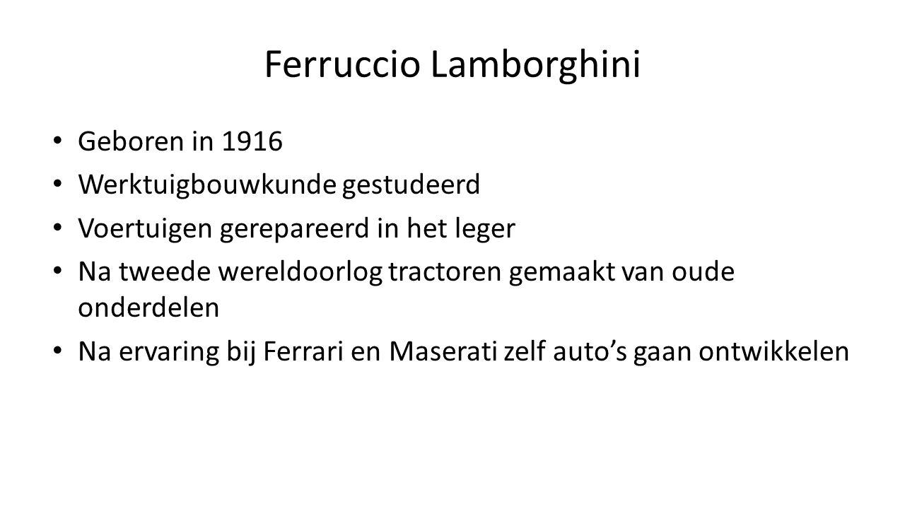 Ferruccio Lamborghini Geboren in 1916 Werktuigbouwkunde gestudeerd Voertuigen gerepareerd in het leger Na tweede wereldoorlog tractoren gemaakt van ou