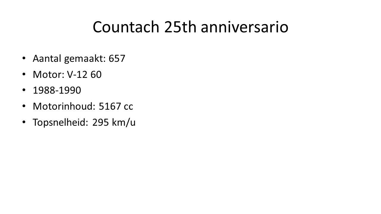 Countach 25th anniversario Aantal gemaakt: 657 Motor: V-12 60 1988-1990 Motorinhoud: 5167 cc Topsnelheid: 295 km/u