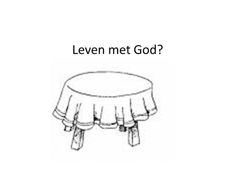 Leven met God?