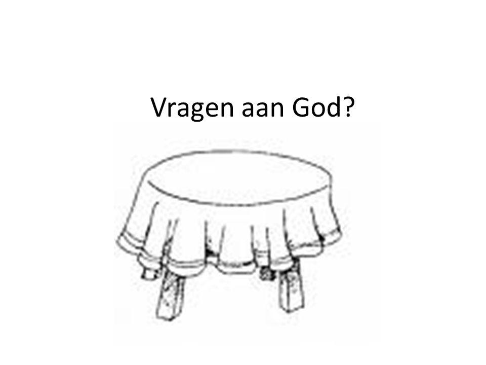 Vragen aan God?