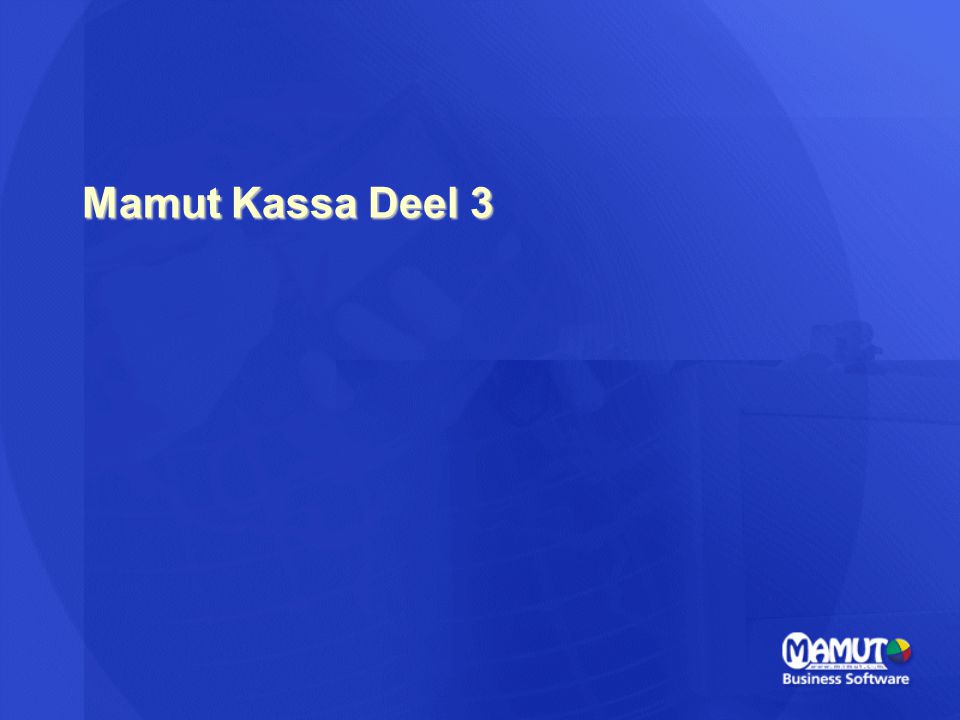 Mamut Kassa Deel 3