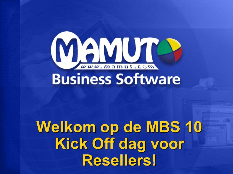 Welkom op de MBS 10 Kick Off dag voor Resellers!
