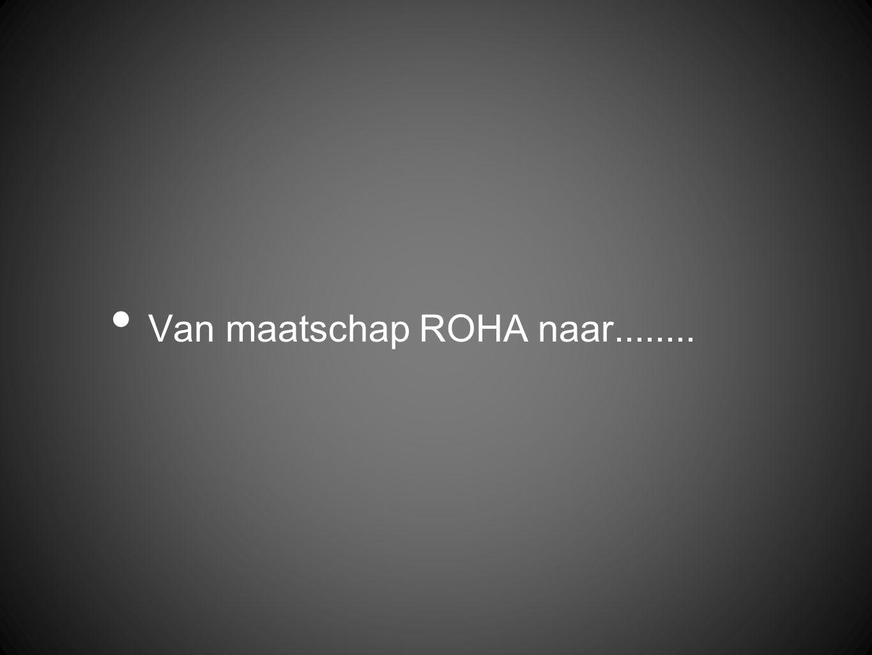 Van maatschap ROHA naar........