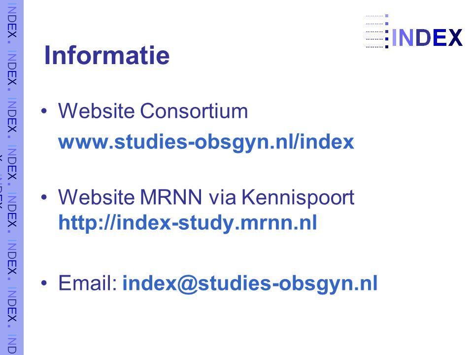 Informatie Website Consortium www.studies-obsgyn.nl/index Website MRNN via Kennispoort http://index-study.mrnn.nl Email: index@studies-obsgyn.nl