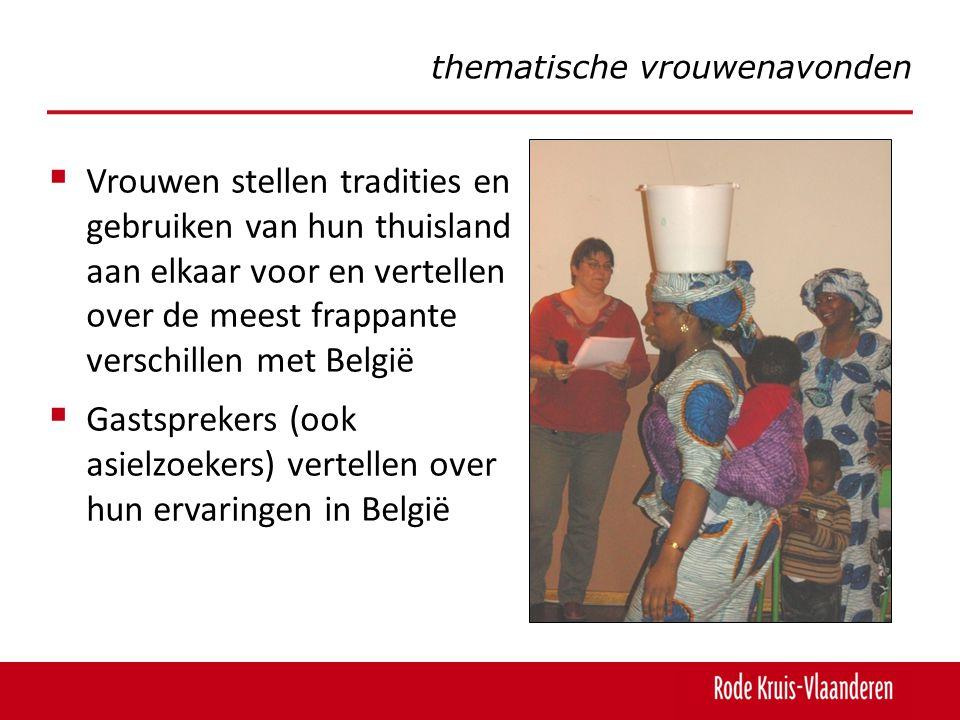  Vrouwen stellen tradities en gebruiken van hun thuisland aan elkaar voor en vertellen over de meest frappante verschillen met België  Gastsprekers