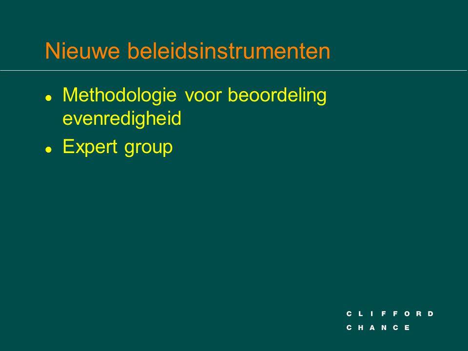Nieuwe beleidsinstrumenten l Methodologie voor beoordeling evenredigheid l Expert group