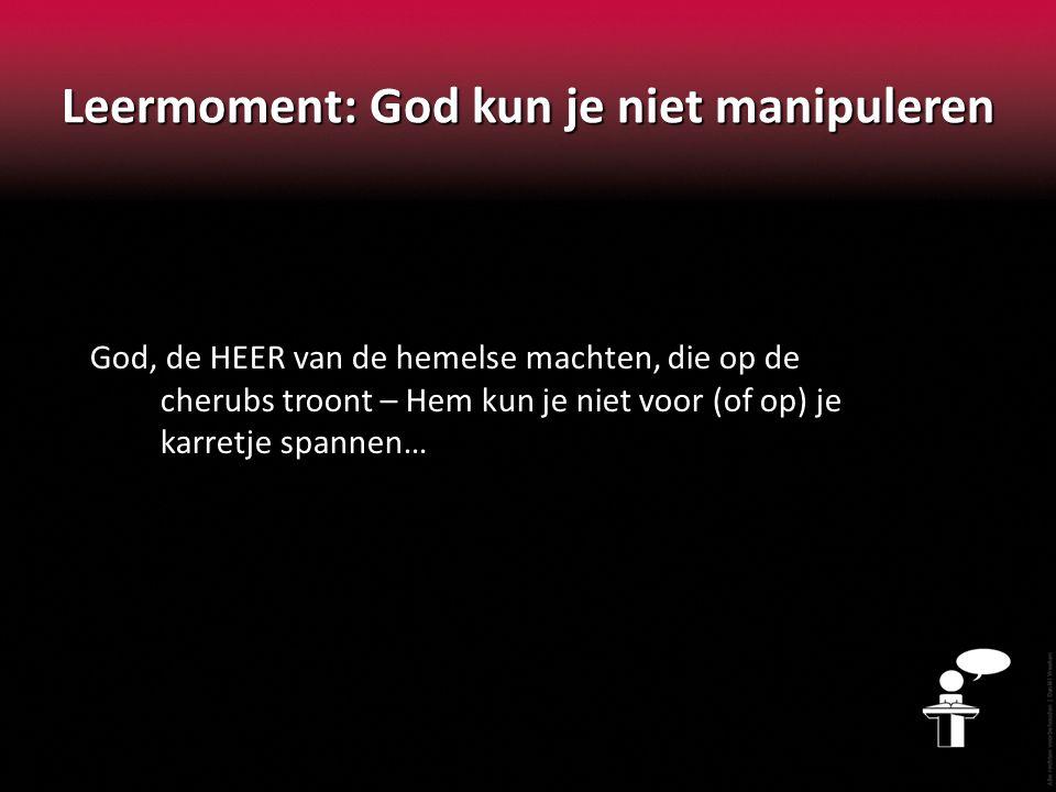 Leermoment: God kun je niet manipuleren God, de HEER van de hemelse machten, die op de cherubs troont – Hem kun je niet voor (of op) je karretje spannen… Uzza's 'onbedachtzaamheid' – eigenlijk: brutaliteit