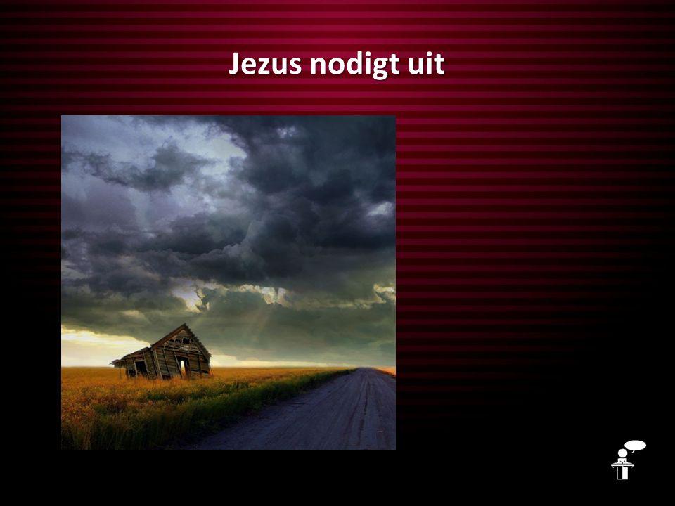 Jezus nodigt uit