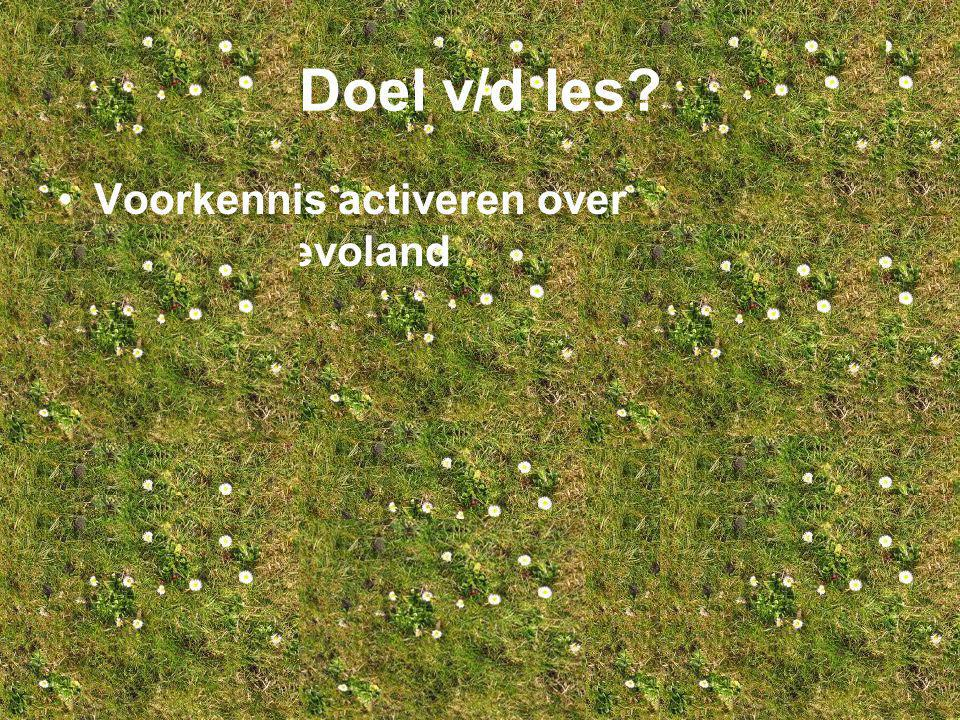 Wat weet je al over Almere/Flevoland? Schrijf 10 punten op de placemat, doe dit voor jezelf.