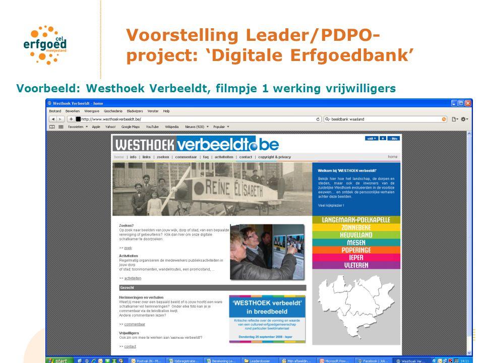 Voorstelling Leader/PDPO- project: 'Digitale Erfgoedbank' 2.