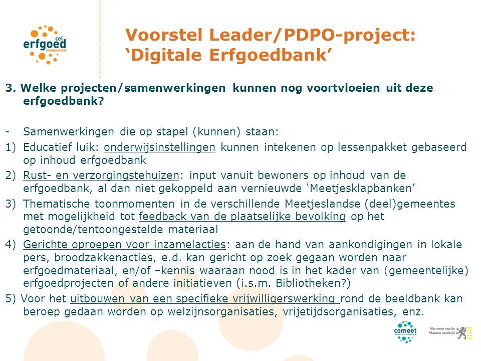 Voorstel Leader/PDPO-project: 'Digitale Erfgoedbank' 3.