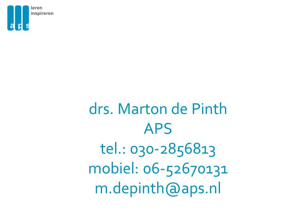 drs. Marton de Pinth APS tel.: 030-2856813 mobiel: 06-52670131 m.depinth@aps.nl
