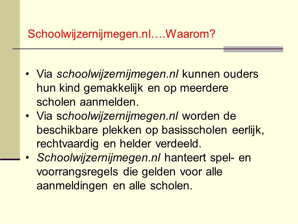 Via schoolwijzernijmegen.nl kunnen ouders hun kind gemakkelijk en op meerdere scholen aanmelden. Via schoolwijzernijmegen.nl worden de beschikbare ple