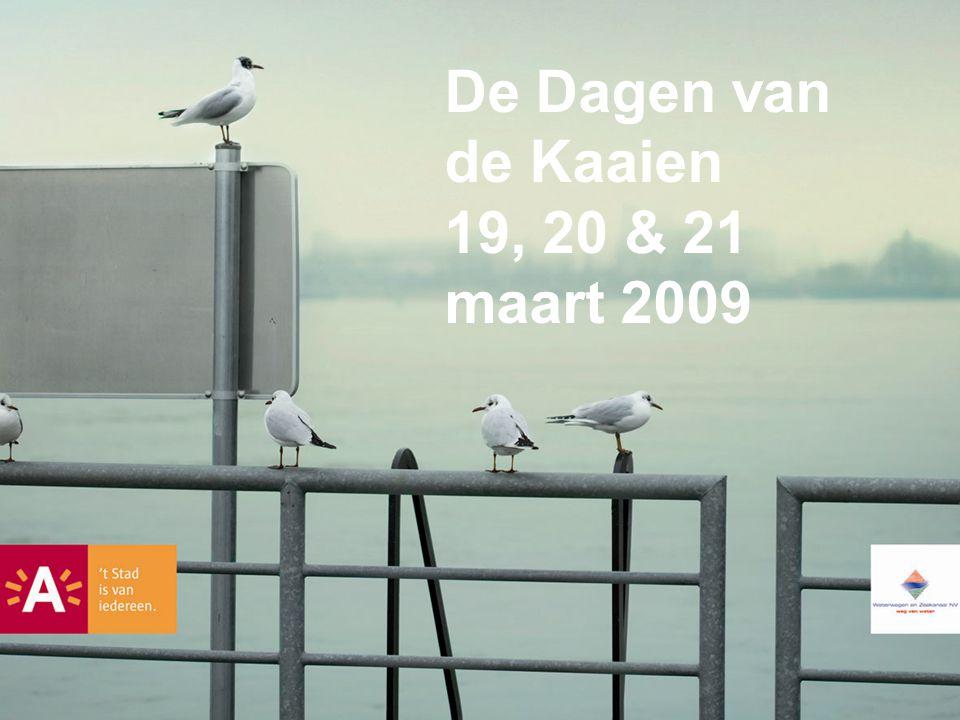 De Dagen van de Kaaien 19, 20 & 21 maart 2009