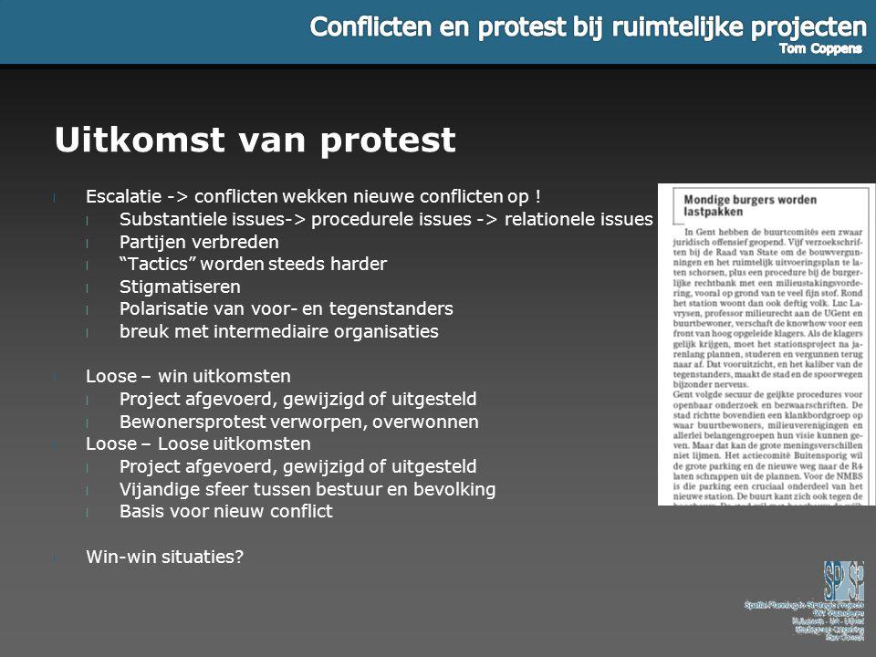 Uitkomst van protest l Escalatie -> conflicten wekken nieuwe conflicten op ! l Substantiele issues-> procedurele issues -> relationele issues l Partij