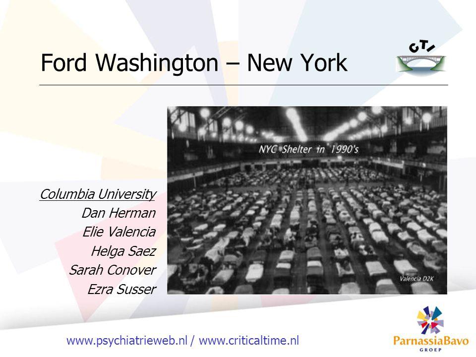 www.psychiatrieweb.nl / www.criticaltime.nl Ford Washington – New York Columbia University Dan Herman Elie Valencia Helga Saez Sarah Conover Ezra Suss