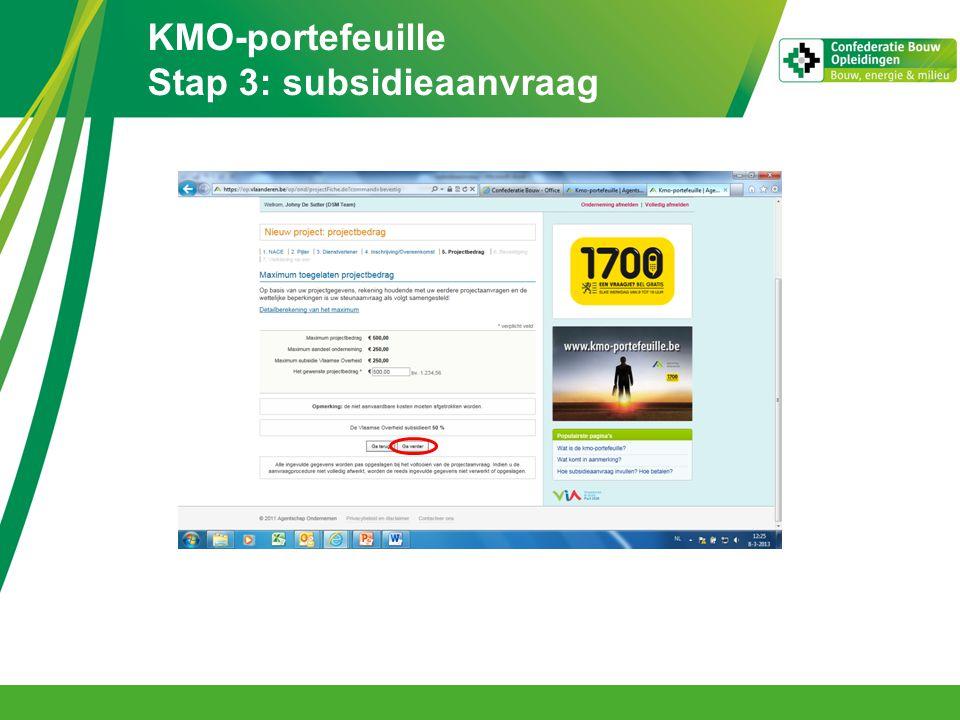 KMO-portefeuille Stap 3: subsidieaanvraag
