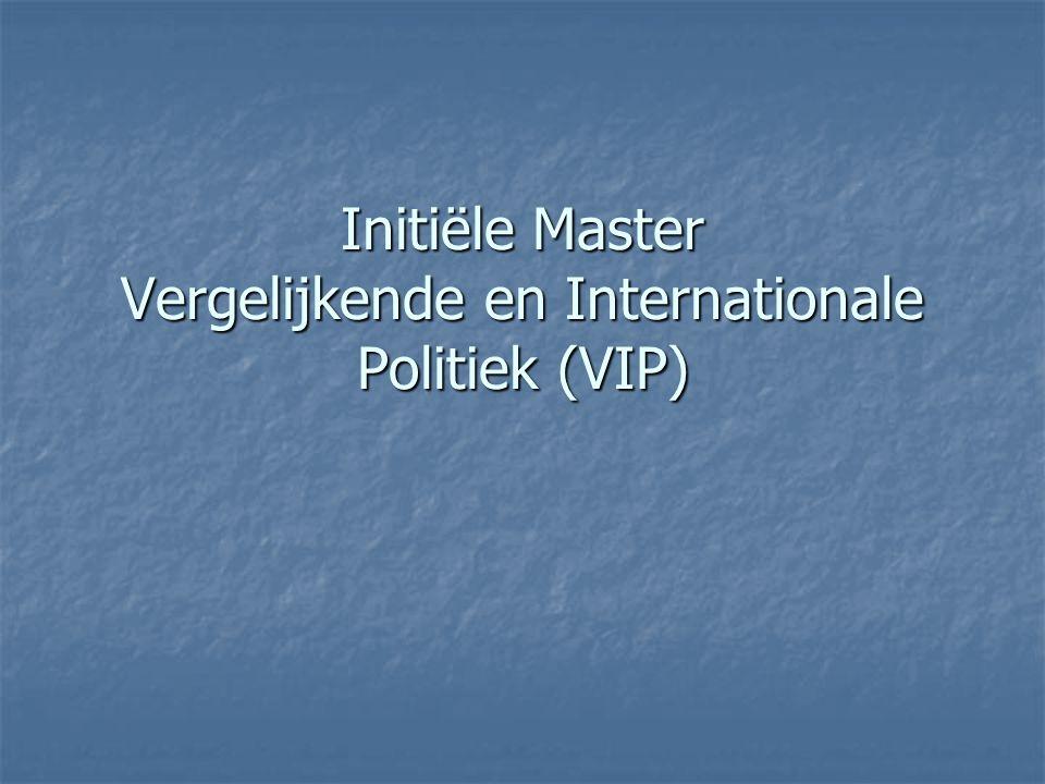 Initiële Master Vergelijkende en Internationale Politiek (VIP)