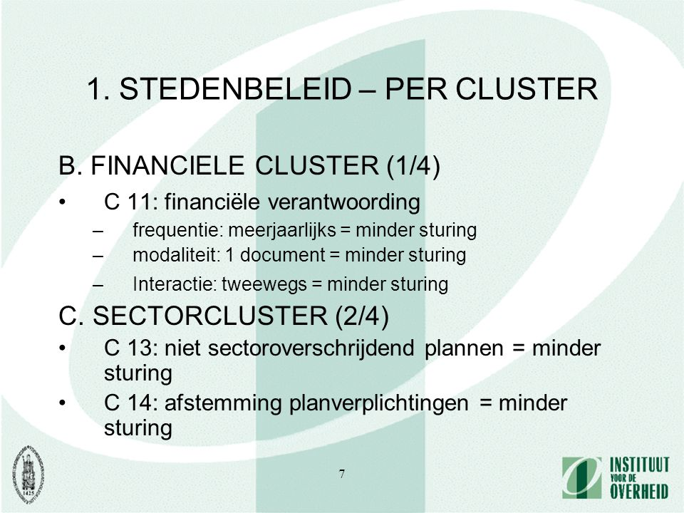 7 1. STEDENBELEID – PER CLUSTER B.