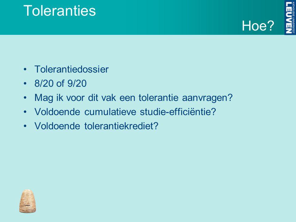 Toleranties Tolerantiedossier 8/20 of 9/20 Mag ik voor dit vak een tolerantie aanvragen.