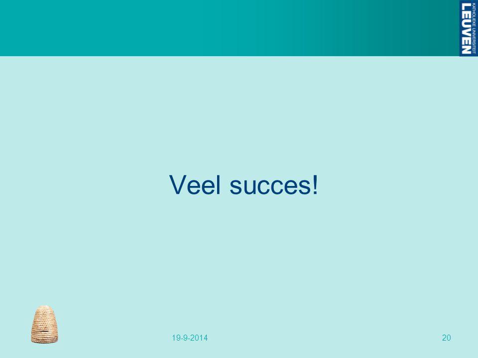Veel succes! 19-9-201420